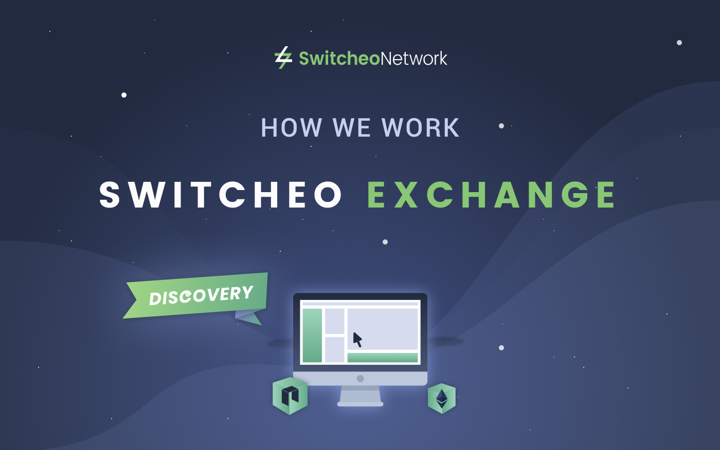 Switcheo Discovery: How Switcheo Exchange Works Part 1