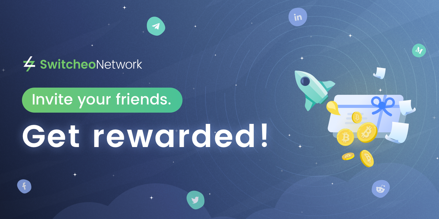 Switcheo Referral Program  —  Invite Your Friends & Get Rewarded