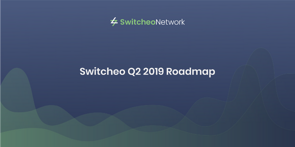 Switcheo Q2 2019 Roadmap