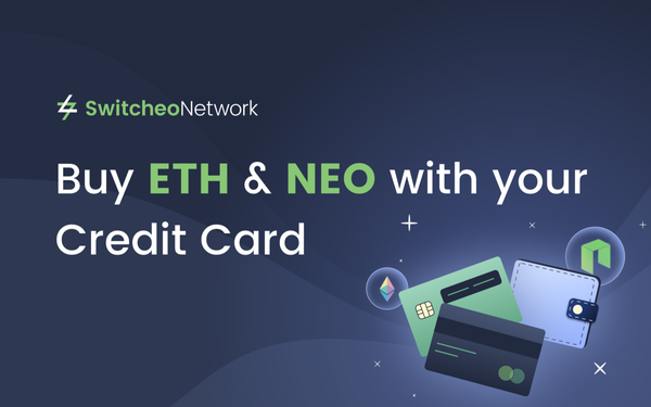 Buy ETH & NEO with your Credit Card on Switcheo!