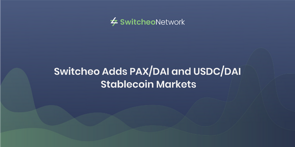 Switcheo Adds PAX/DAI and USDC/DAI Stablecoin Markets
