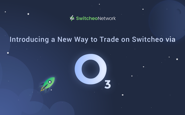 Introducing a New Way to Trade on Switcheo via O3!