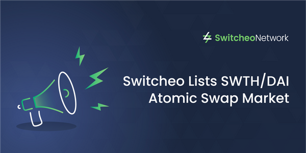 Switcheo Lists SWTH/DAI Atomic Swap Market